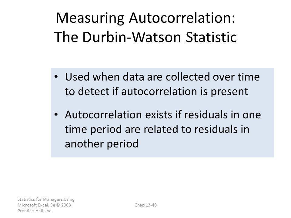 Measuring Autocorrelation: The Durbin-Watson Statistic