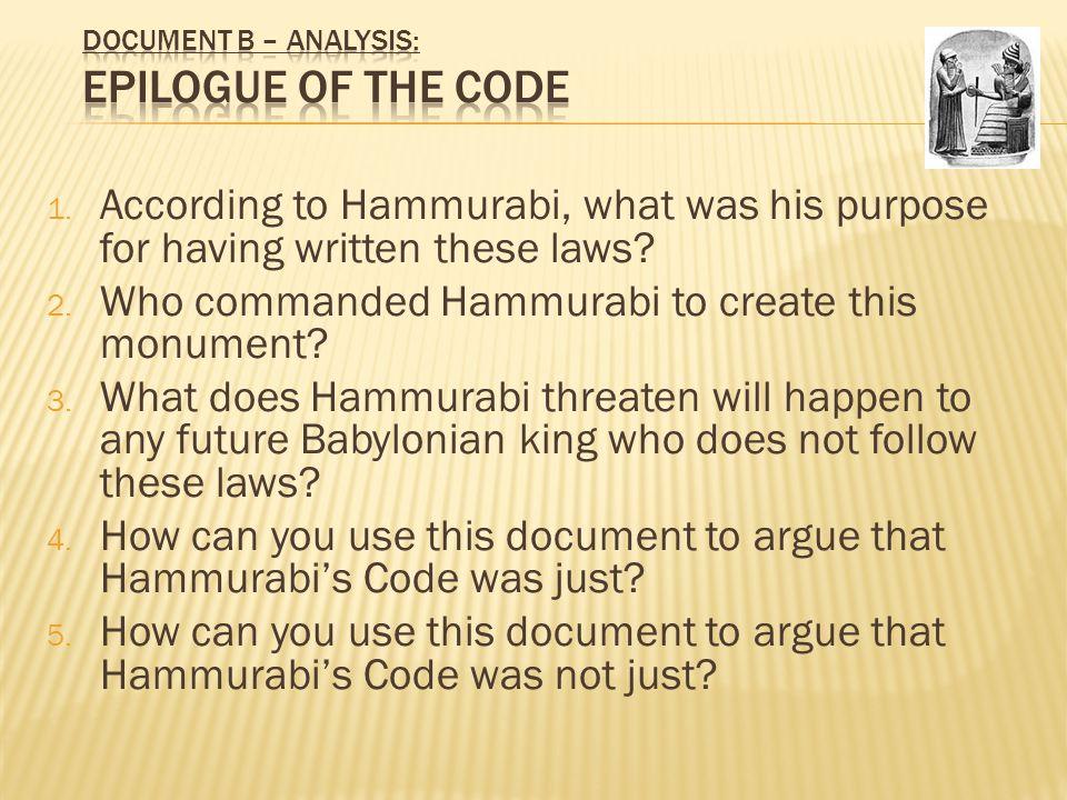 an analysis of hammurabi code 202 King hammurabi of babylon, created hammurabi's code  hindsight analysis  showed that the city's floodwalls, levees, pumps, and gates were ill designed and .