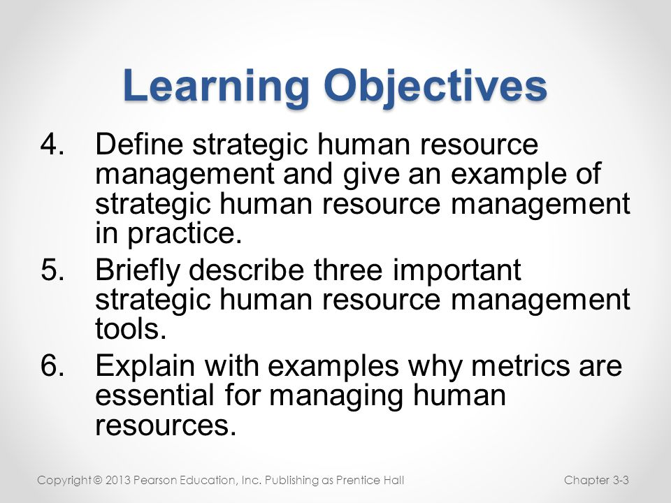 Learning Objectives Define Strategic Human Resource Management And Give An  Example Of Strategic Human Resource Management  Human Resource Examples