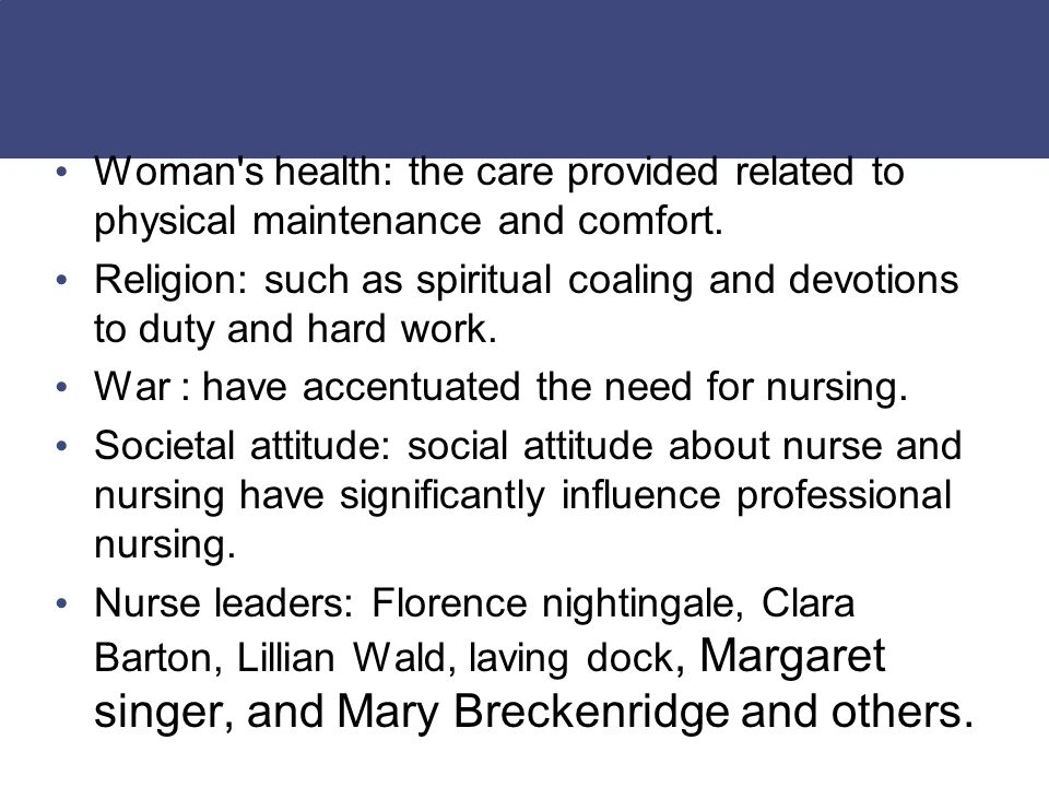 factors influencing nursing practice In the united states there are many areas of nursing practice for professional nurses four broad categories might be listed as direct patient care, community nursing practice, education and research.