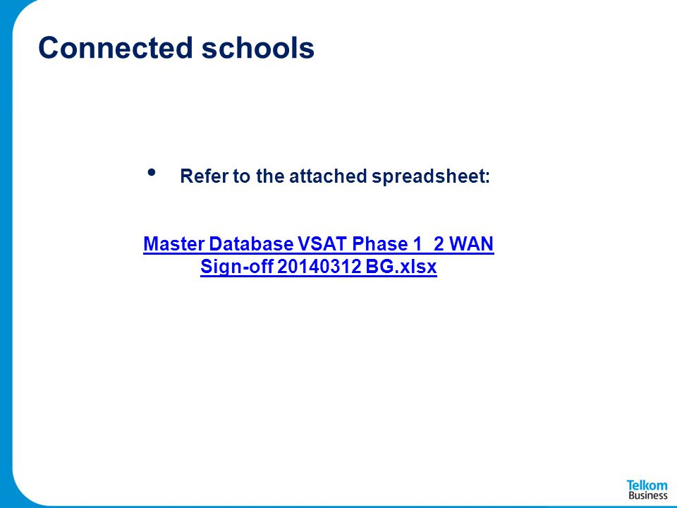 Connected schools Refer to the attached spreadsheet: