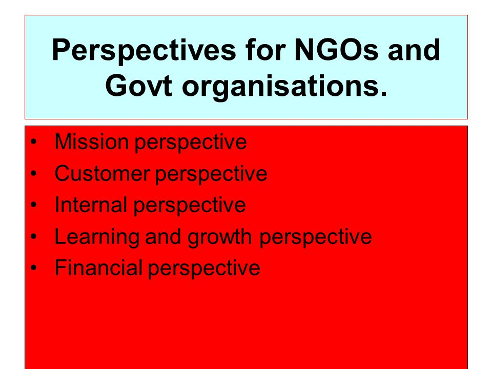 Perspectives for NGOs and Govt organisations.