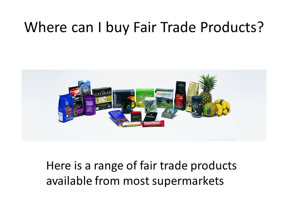 Where can I buy Fair Trade Products