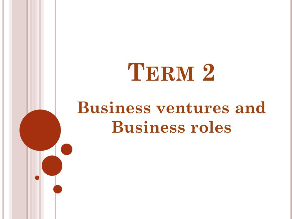 Business ventures and Business roles