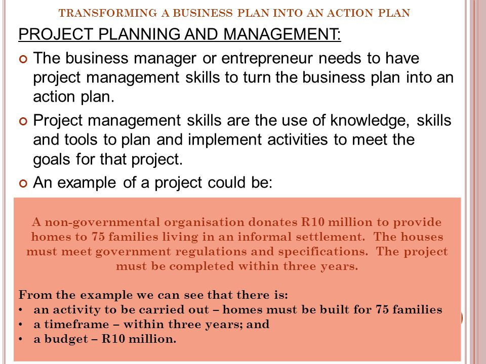 TRANSFORMING A BUSINESS PLAN INTO AN ACTION PLAN