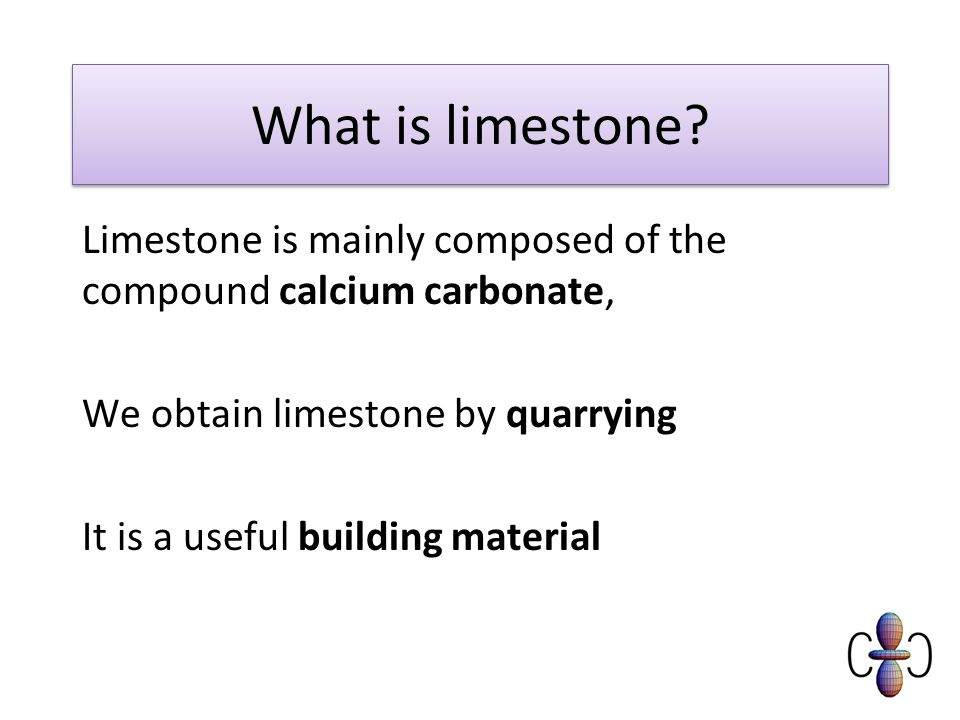 What is limestone.