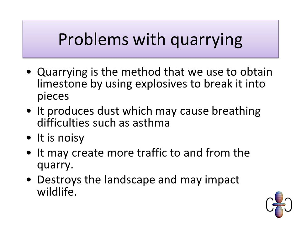 Problems with quarrying