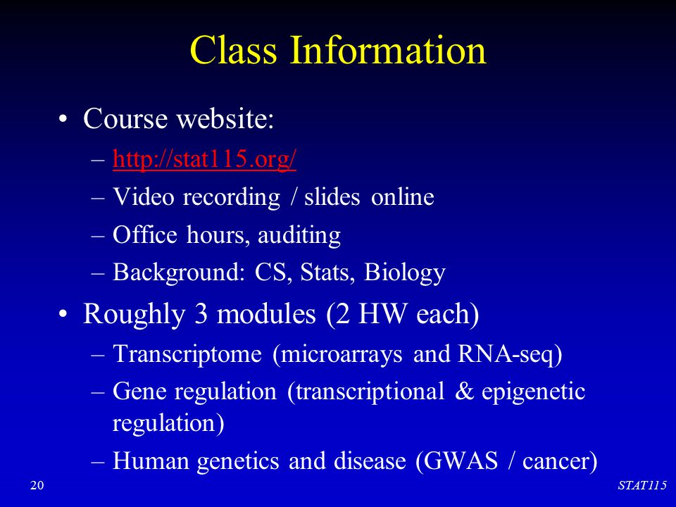 Class Information Course website: Roughly 3 modules (2 HW each)