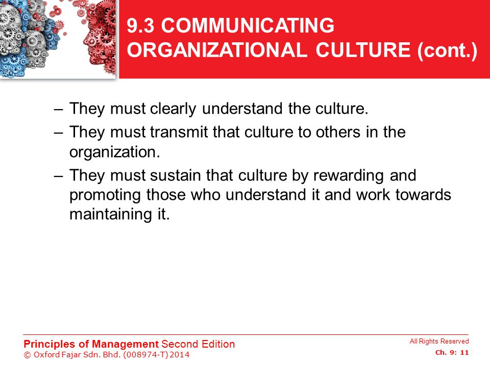 9.3 COMMUNICATING ORGANIZATIONAL CULTURE (cont.)
