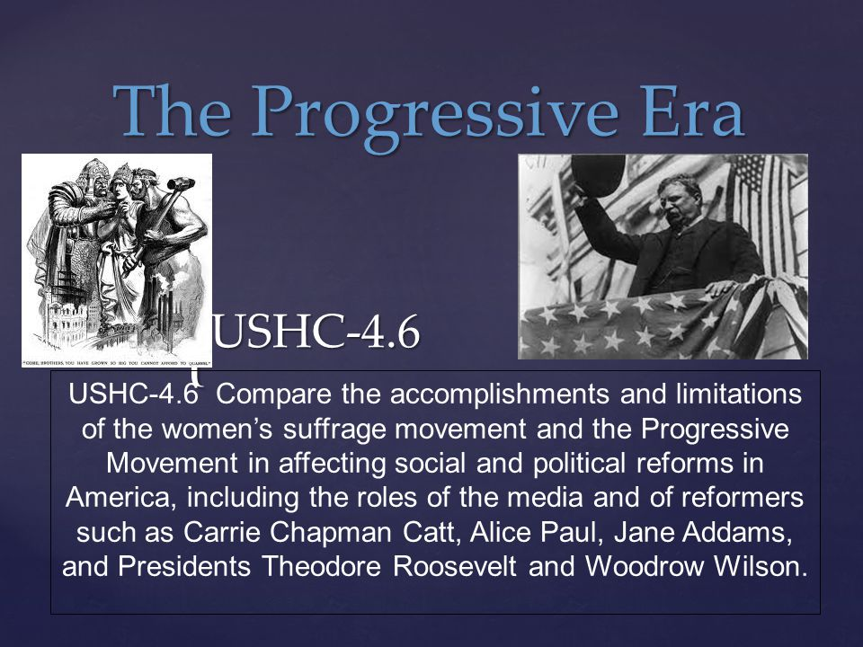 a comparison of theodore roosevelt and woodrow wilson in progressive era