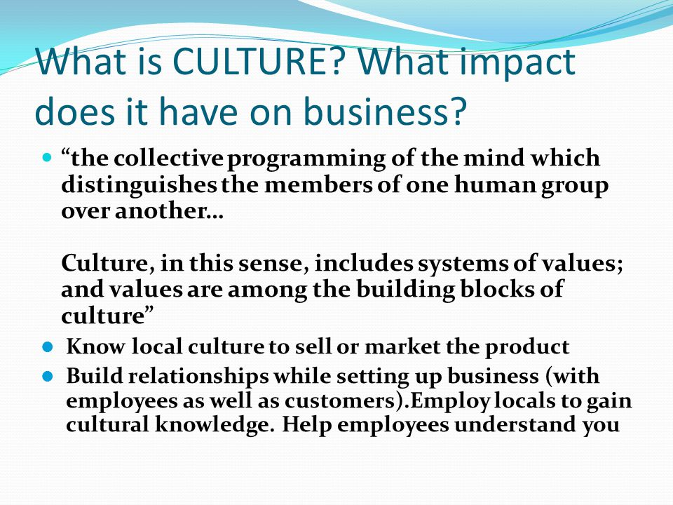 how culture affect in multinational companies Multinational companies in india, with a particular emphasis on the socio-cultural aspects of human resource management the main purpose is to help expatriates in understanding the complex socio-cultural aspects of indian work culture and management practices and improving their effectiveness.