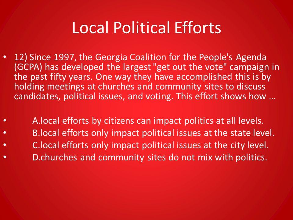Local Political Efforts