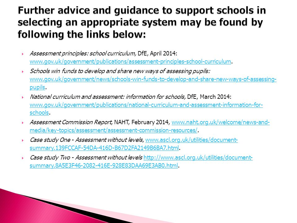Further advice and guidance to support schools in selecting an appropriate system may be found by following the links below:
