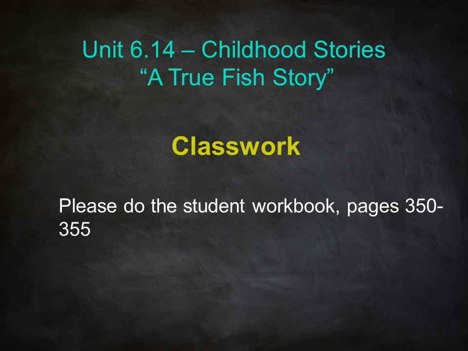 Unit 6.14 – Childhood Stories