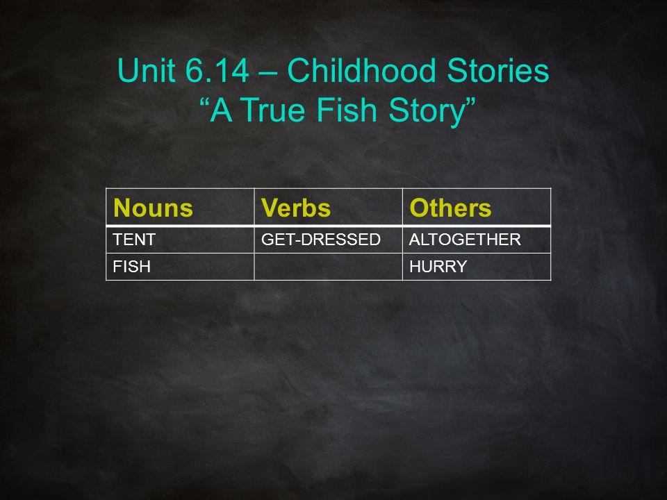 Unit 6.14 – Childhood Stories