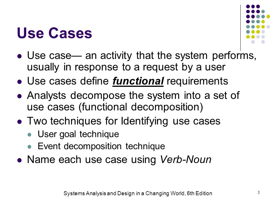 systems analysis and design use case Page ‹# information systems analysis and design csc340 2004 john mylopoulos use cases -- 5 use cases a use case is a function the new system needs to.