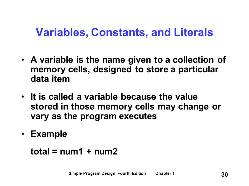 Variables, Constants, and Literals