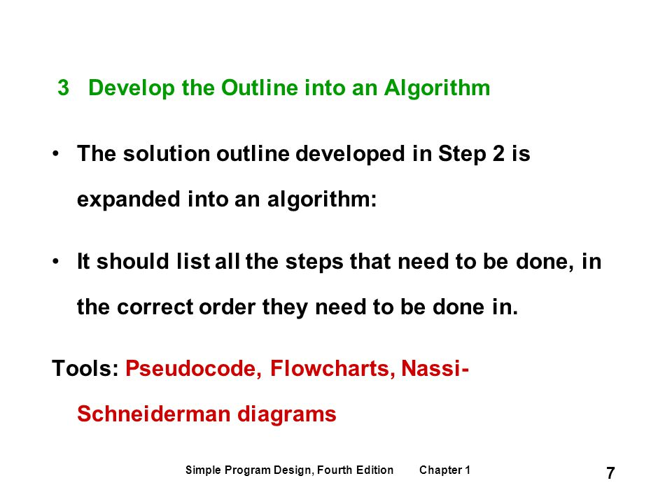 3 Develop the Outline into an Algorithm