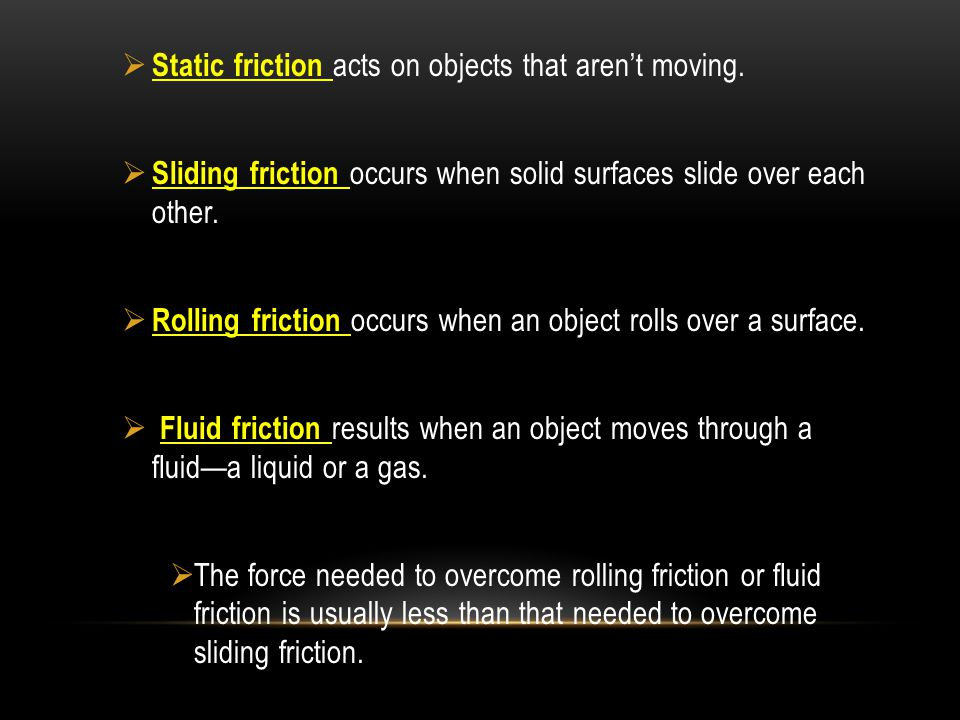 Static friction acts on objects that aren't moving.