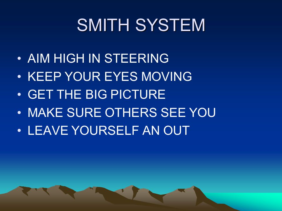 SMITH SYSTEM AIM HIGH IN STEERING KEEP YOUR EYES MOVING