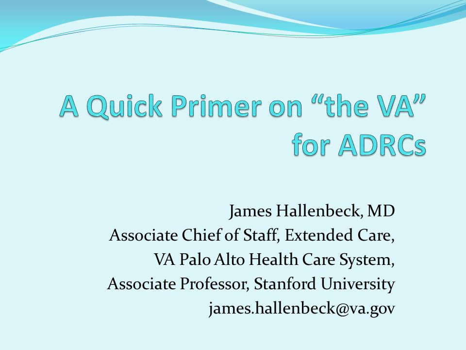 A Quick Primer on the VA for ADRCs