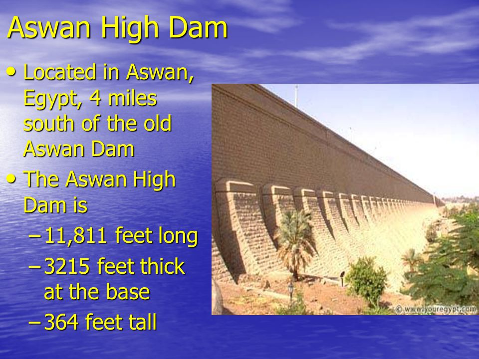 the objectives of the aswan high dam Did the aswan high dam tame or kill the nile river title objectives • students will did the aswan high dam tame or kill the nile river,.