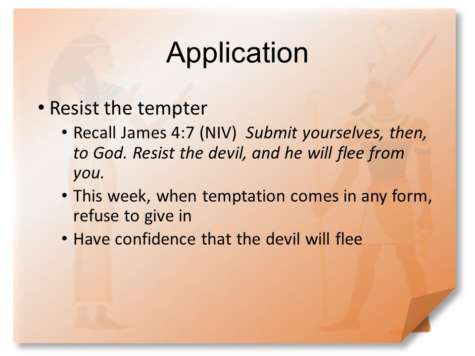 Application Resist the tempter