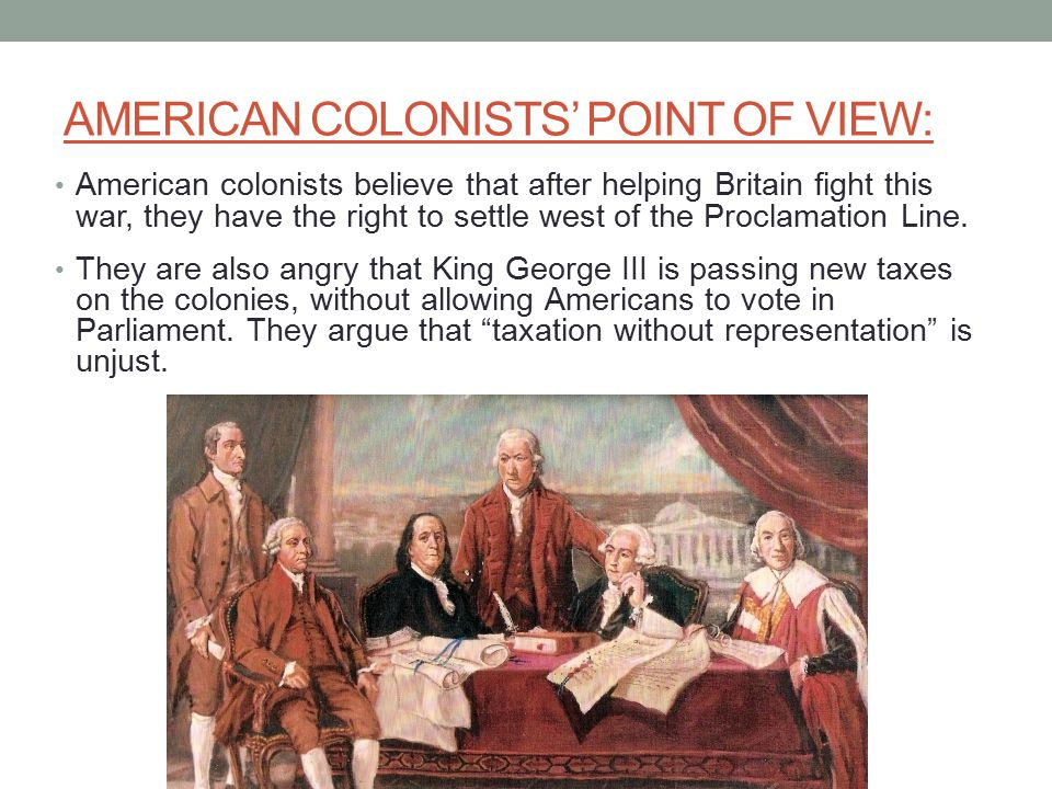 AMERICAN COLONISTS' POINT OF VIEW: