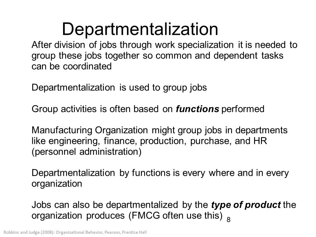 why departmentalization is important an organization