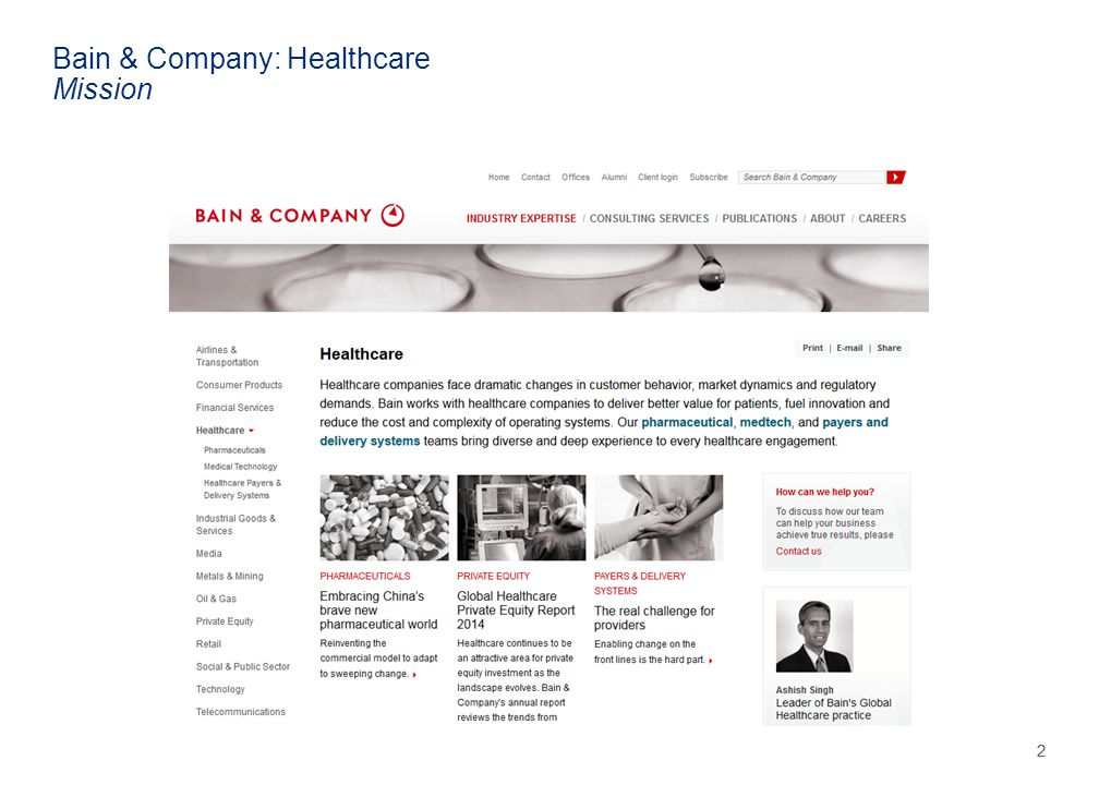 bain and company practice case studies Hi nicole, aside from the consulting bible which as multiple cases in it, the best places to find practice case study questions would be: -consulting firm websites (eg, mckinseycom, baincom, etc) -other interview prep resources such as vault and wetfeet.