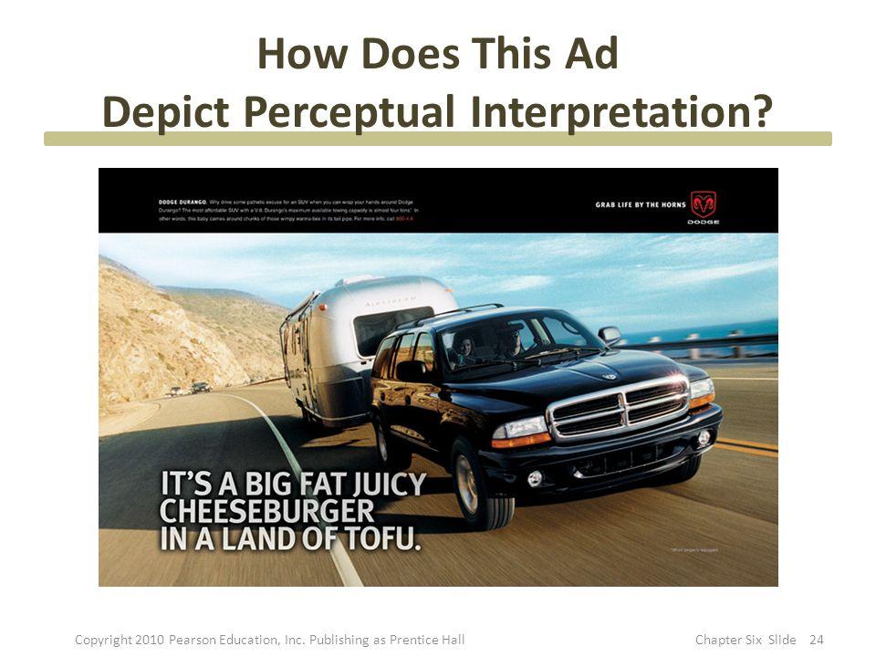 How Does This Ad Depict Perceptual Interpretation