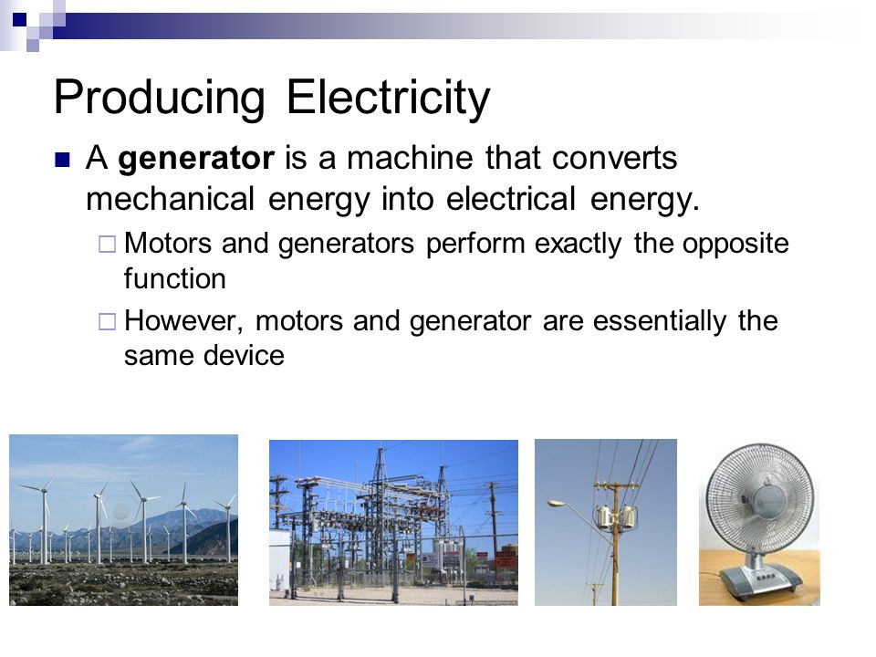 Producing Electricity