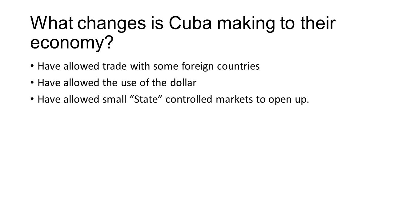 What changes is Cuba making to their economy