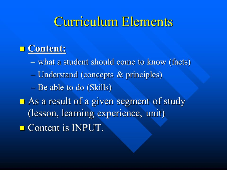 Curriculum Elements Content: