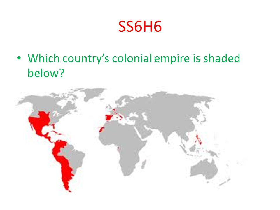 SS6H6 Which country's colonial empire is shaded below