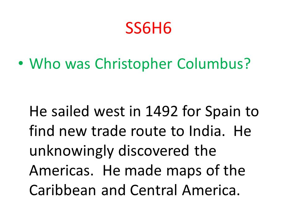 SS6H6 Who was Christopher Columbus