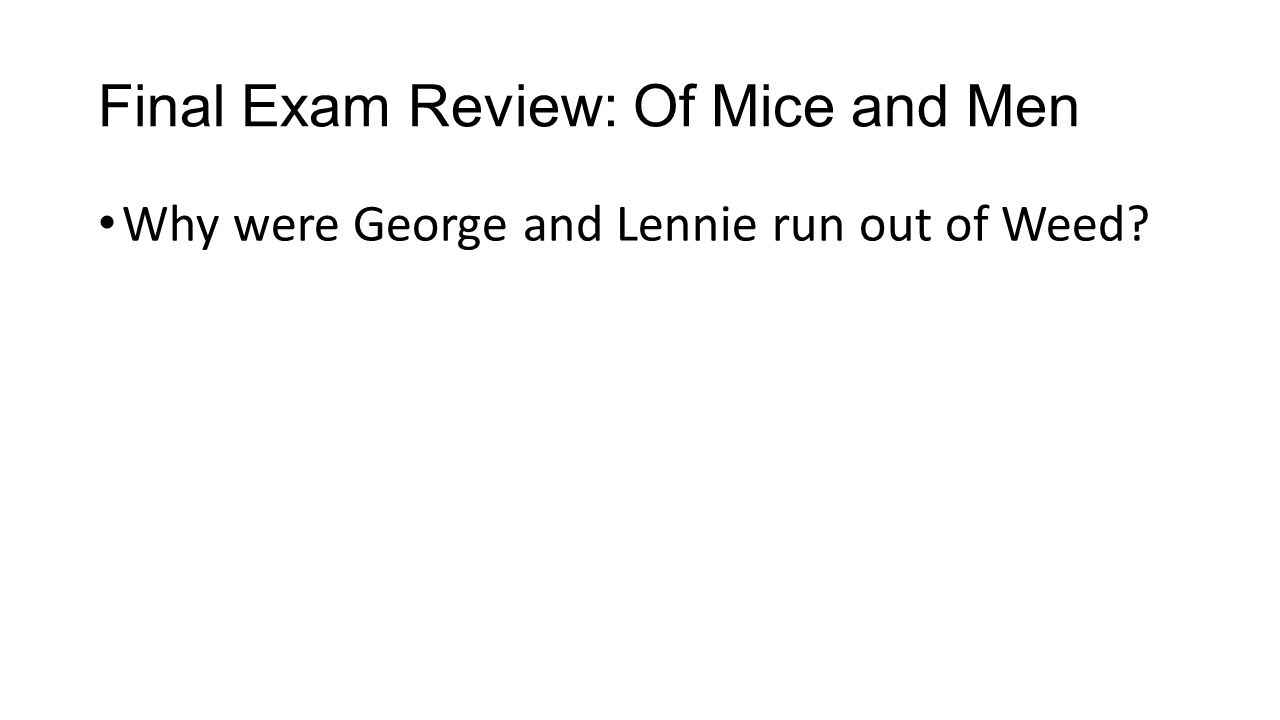 final exam review of mice and men ppt video online  final exam review of mice and men