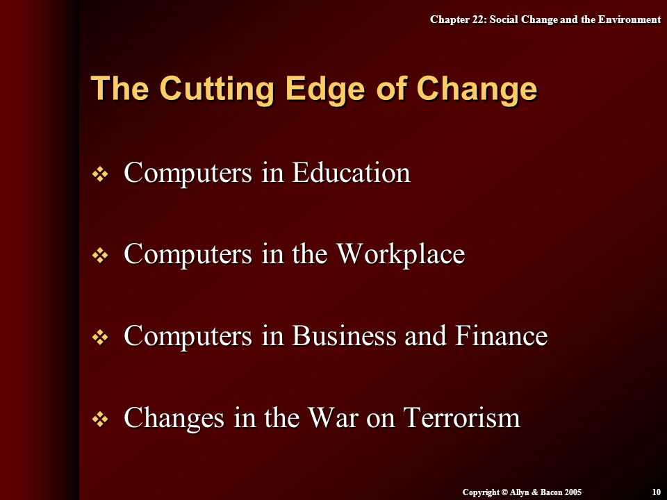 The Cutting Edge of Change