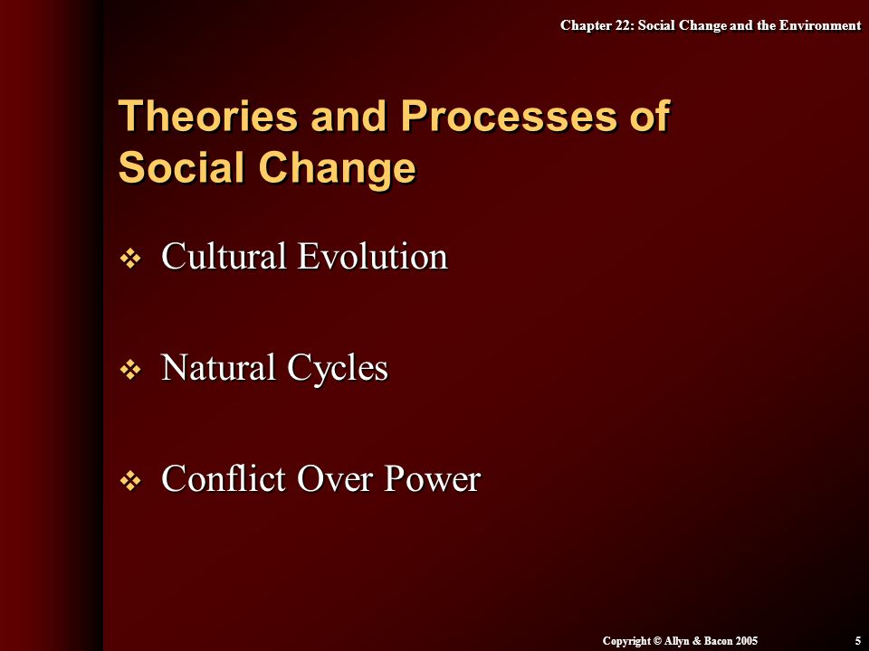 Theories and Processes of Social Change