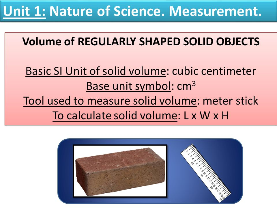 Volume of REGULARLY SHAPED SOLID OBJECTS
