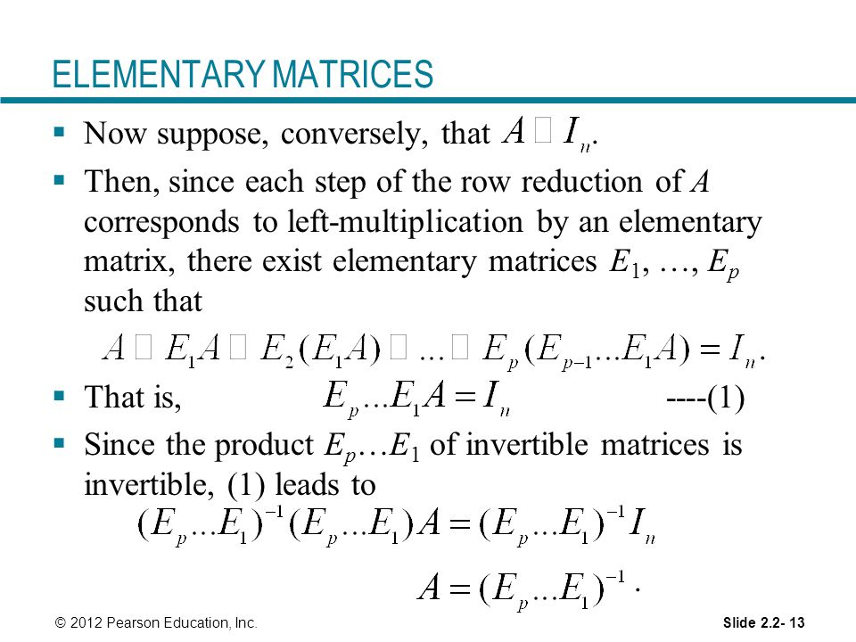 ELEMENTARY MATRICES Now suppose, conversely, that .