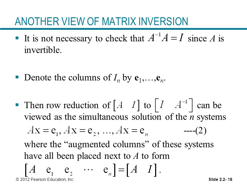 ANOTHER VIEW OF MATRIX INVERSION