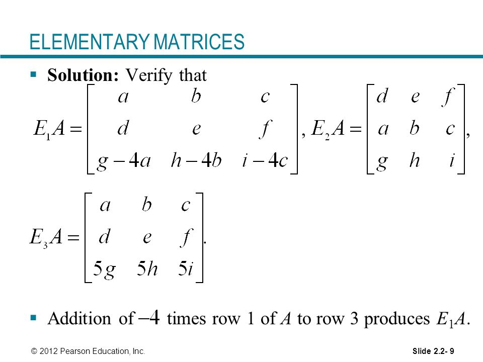 ELEMENTARY MATRICES Solution: Verify that , , .