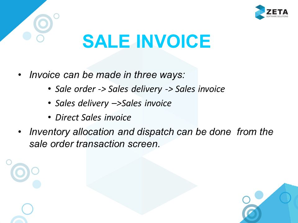 SALE INVOICE Invoice can be made in three ways: