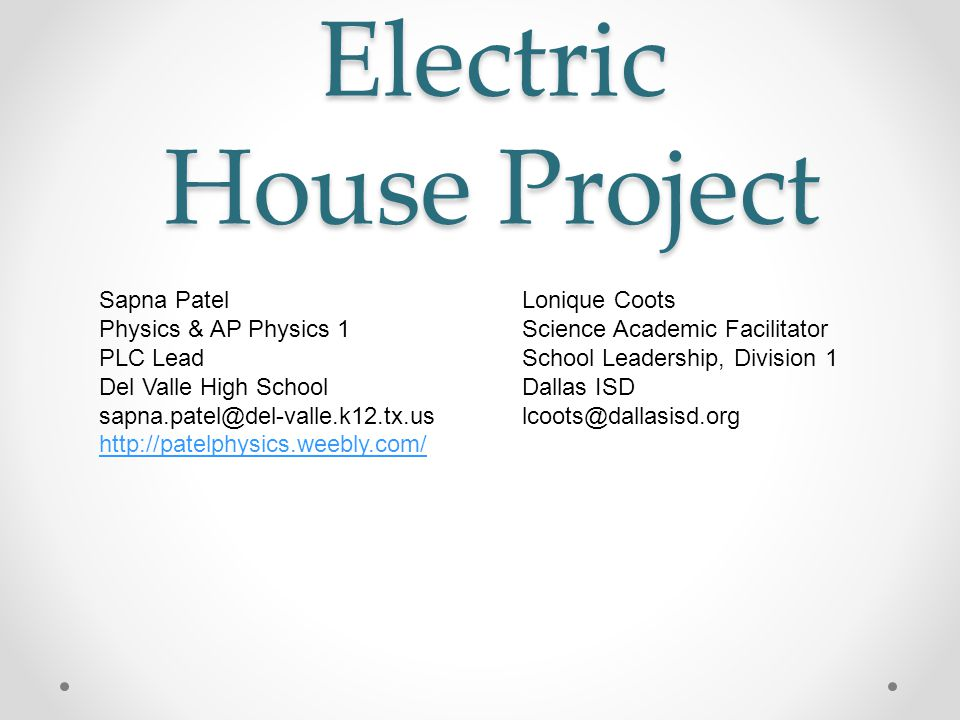 Electric house science project