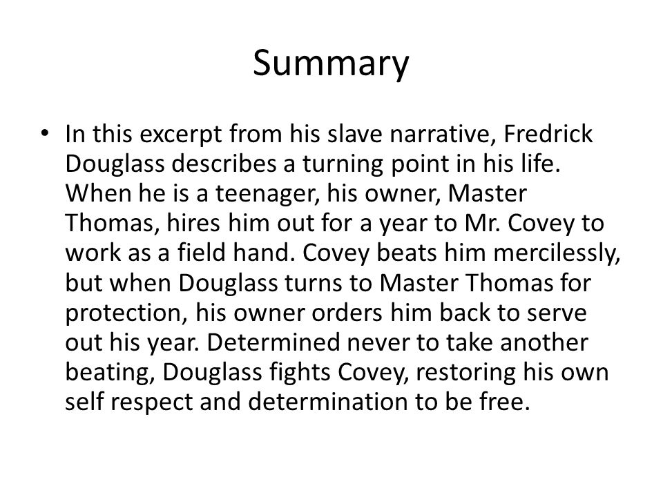 the narrative of the life of fredrick douglass an american slave  10 summary