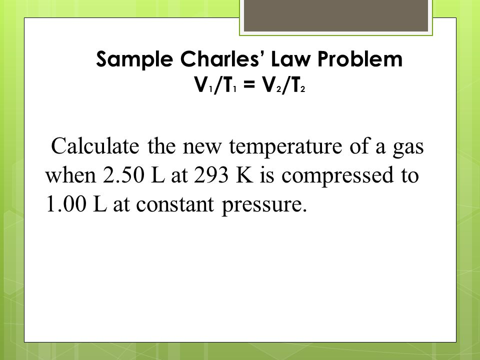 Charles law worksheet answers if i have 45 liters