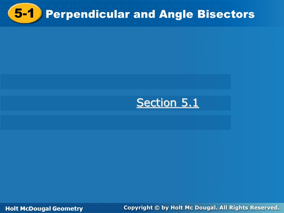 51 Perpendicular and Angle Bisectors Section ppt download – Perpendicular and Angle Bisectors Worksheet