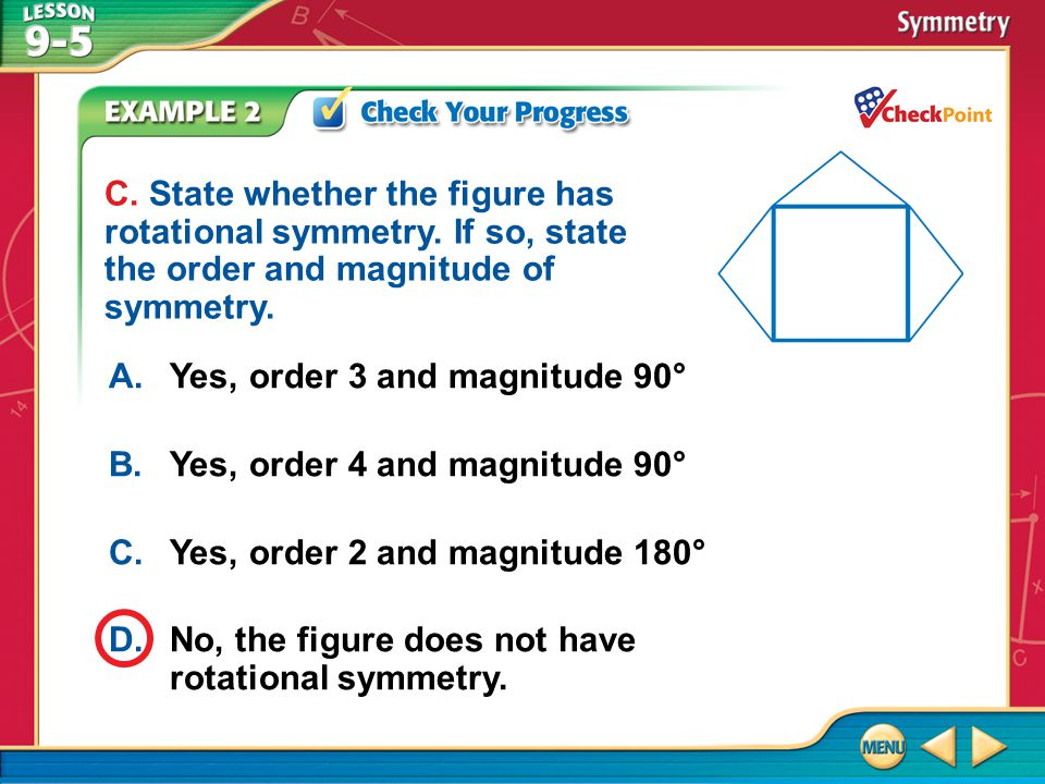 A. Yes, order 3 and magnitude 90° B. Yes, order 4 and magnitude 90°