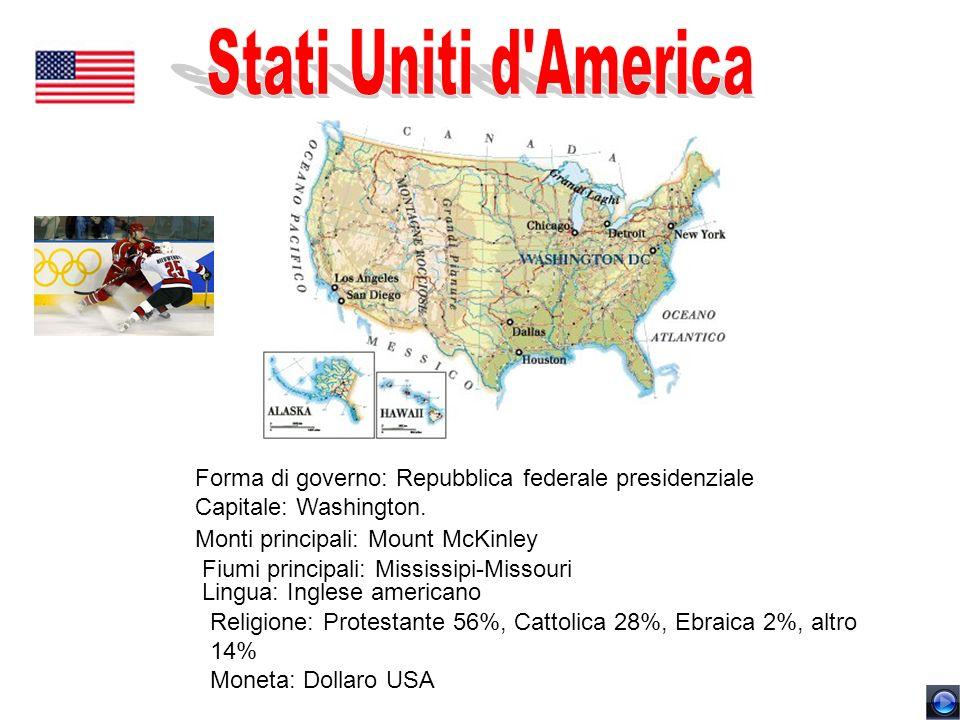 Stati Uniti d America Forma di governo: Repubblica federale presidenziale Capitale: Washington. Monti principali: Mount McKinley.